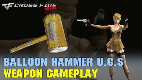 CrossFire - Balloon Hammer UGS - Weapon Gameplay