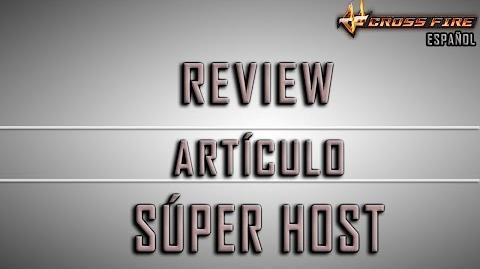 CrossFire Español - Super Host Guide