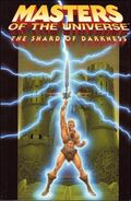 Masters of the Universe The Shard of Darkness Vol 1 1
