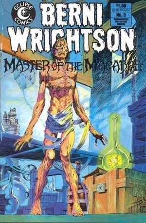 Berni Wrightson Master of the Macabre Vol 1 5