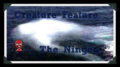 Creature Feature The Ningen