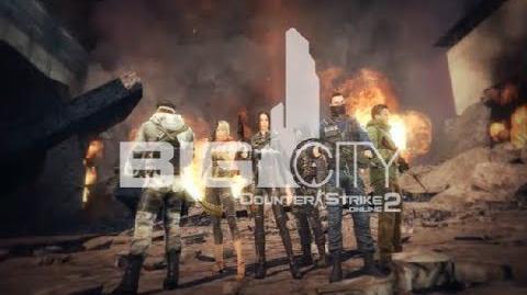 Counter-Strike Online 2 Big City Final Trailer