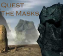 Quest for the Masks