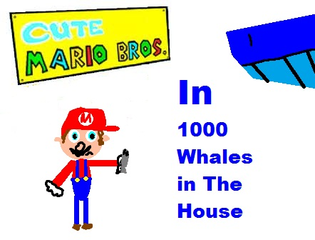 File:Cute mario bros 1000 whales in the house.jpg