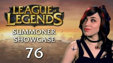 Summoner Showcase 76 -- All Sorts of Awesome