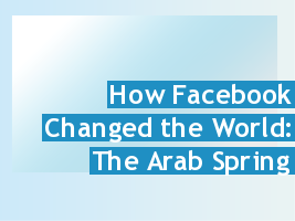 File:364397 how facebook changed the world the arab spring.png