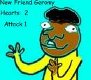 New Friend Geromy