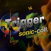 Trigger (X2)