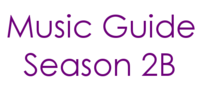 Music Guide Season 2B