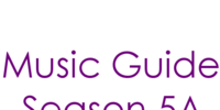 Music Guide Season 5A