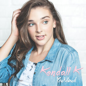 Out Loud Kendall K