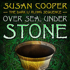 Over Sea, Under Stone Modern Paperback