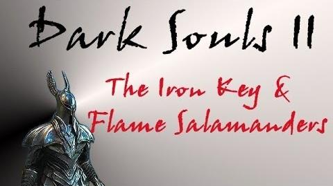Dark Souls II - The Iron Key & Flame Salamanders-0