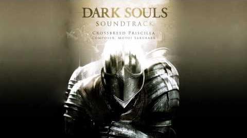Crossbreed Priscilla - Dark Souls Soundtrack