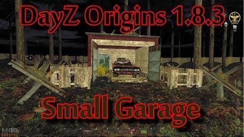 DayZ Origins 1.8.3 Small Garage Build Guide