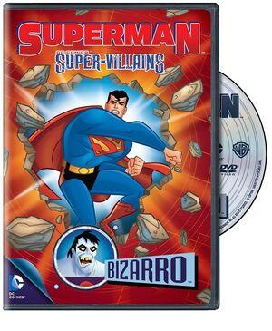 Superman SuperVillains Bizarro