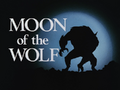 Moon of the Wolf-Title Card.png