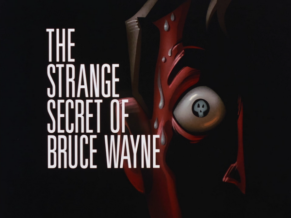 File:The Strange Secret of Bruce Wayne-Title Card.png
