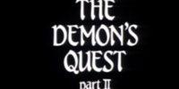 The Demon's Quest Part II