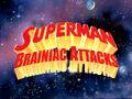 Superman Brainiac Attacks Logo.jpg