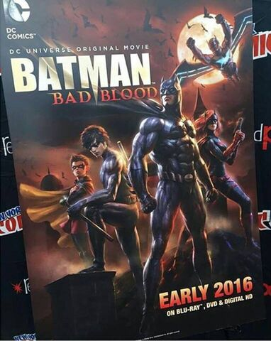 File:Batman Bad Blood Poster.jpg