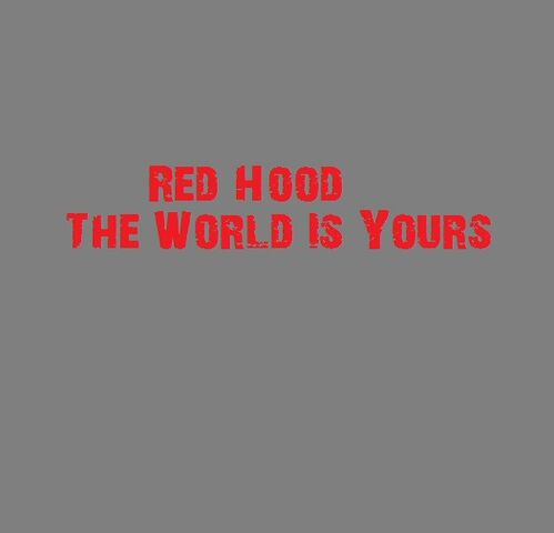 File:Red Hood The World Is Yours art.jpg