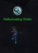 Hallucinating Victim