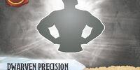 Dwarven Precision