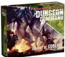Dungeon Command: Tyranny of Goblins™