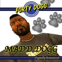 Forty Dogg – Digitally Remastered
