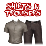 """""""Shirts and Trousers"""""""