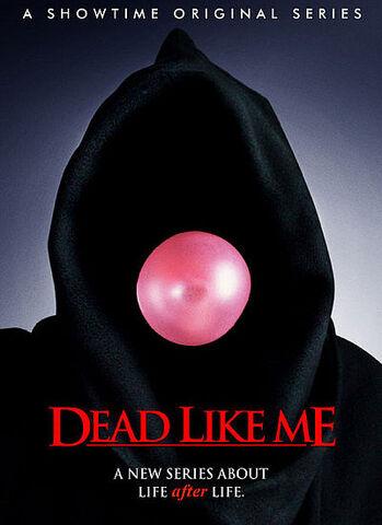 File:DeadLikeMe-poster.jpg