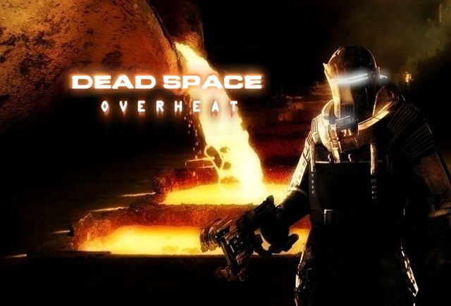File:Dead Space Overheat.jpg