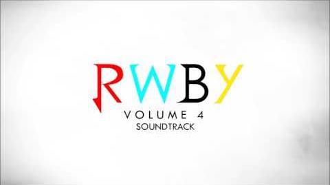 RWBY Volume 4 Soundtrack - Bmblb
