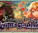 Fullmoon Party - Venus Garden