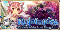 Kujatapia - Raiders of the Lost Kingdom
