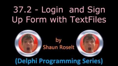 Delphi Programming Series 37.2 - Login and Sign Up Form with TextFiles