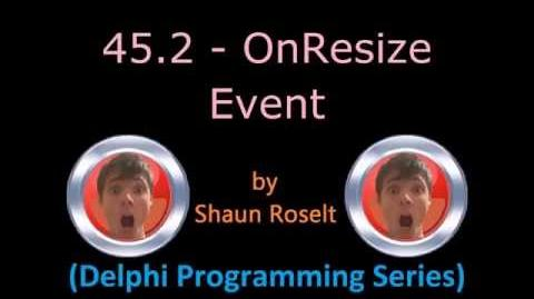 Delphi Programming Series 45.2 - OnResize Event