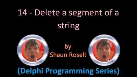 Delphi Programming Series 14 - Delete a segment of a string