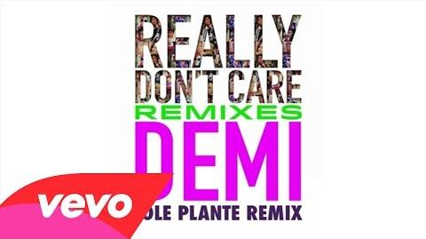 Demi Lovato - Really Don't Care (Cole Plante Remix) (Audio Only)