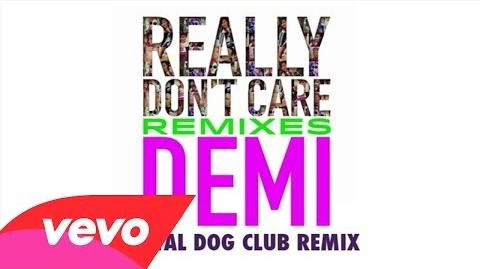 Demi Lovato - Really Don't Care (Digital Dog Club Remix) (Audio Only)