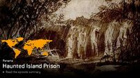 Haunted Island Prison/The Ucumar