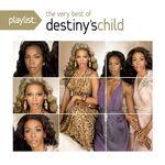 Destiny's Child - Playlist