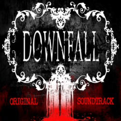 Downfall Soundtrack