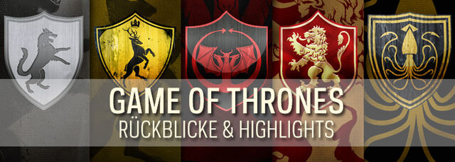 Datei:Game of Thrones Highlights Banner.jpg