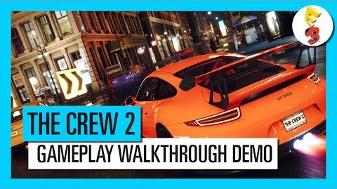 THE CREW 2 - E3 2017 - GAMEPLAY WALKTHROUGH-DEMO Ubisoft DE