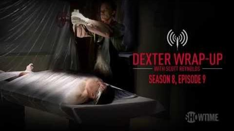 Dexter Season 8, Episode 9 Wrap-Up (Audio Podcast)