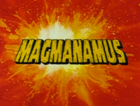 Magmanamus Title Card