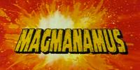 Dial M for Monkey: Magmanamus