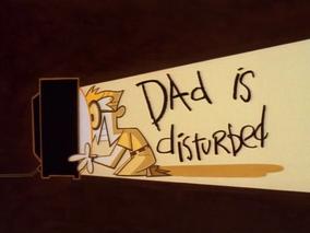 Dad Is Disturbed